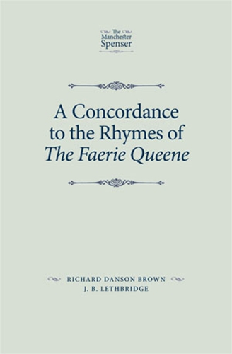 A concordance to the rhymes of The Faerie Queene