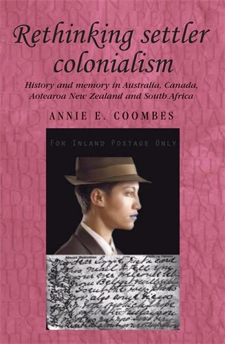 Rethinking settler colonialism