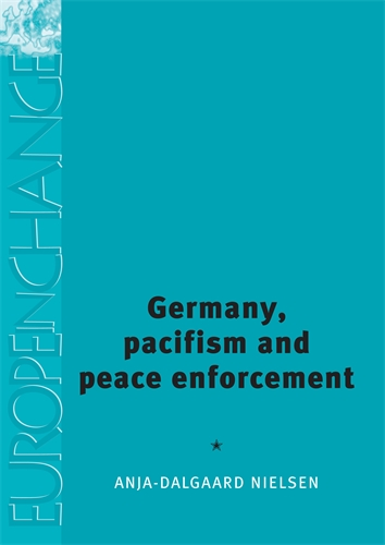 Germany, pacifism and peace enforcement