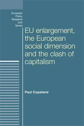 EU enlargement, the clash of capitalisms and the European social dimension