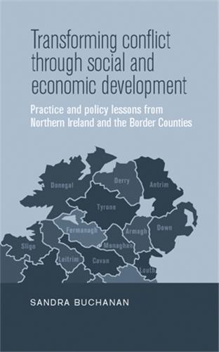 Transforming conflict through social and economic development