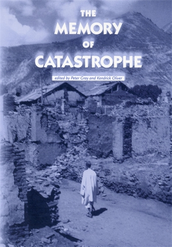 The memory of catastrophe