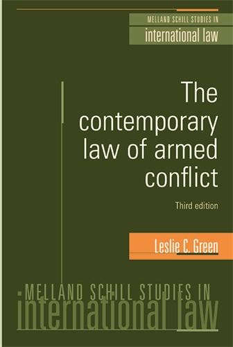 The contemporary law of armed conflict: Third Edition