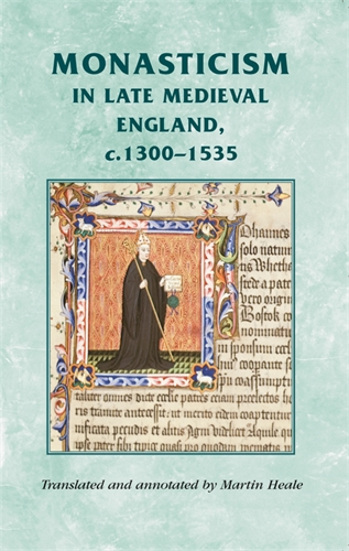 Monasticism in late medieval England, c.1300–1535