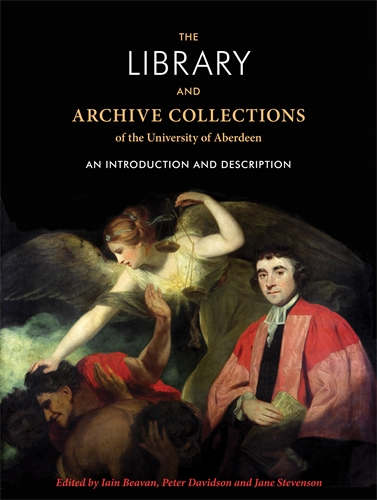 The Library and archive collections of the University of Aberdeen