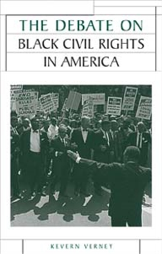 The Debate on Black Civil Rights in America