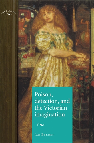 Poison, detection and the Victorian imagination