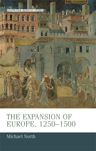 The expansion of Europe, 1250–1500