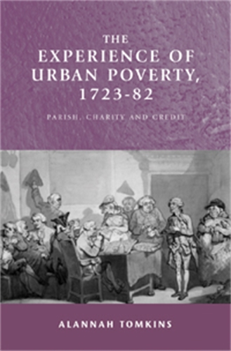 The experience of urban poverty, 1723–82