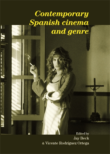 Contemporary Spanish cinema and genre