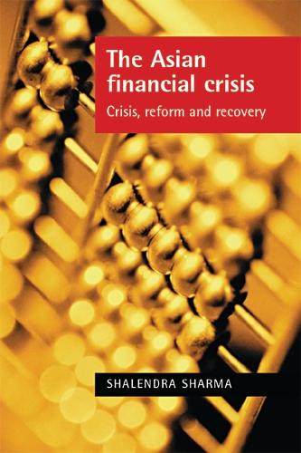 The Asian Financial Crisis
