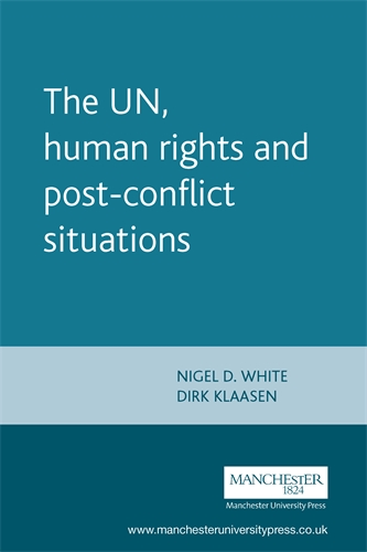 The UN, human rights and post-conflict situations