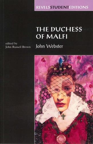 john websters the duchess of malfi essay