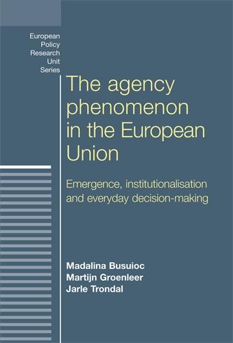 The agency phenomenon in the European Union