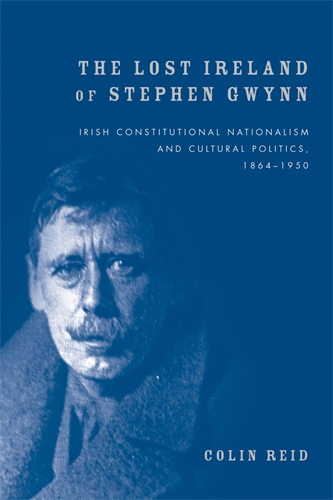 The Lost Ireland of Stephen Gwynn