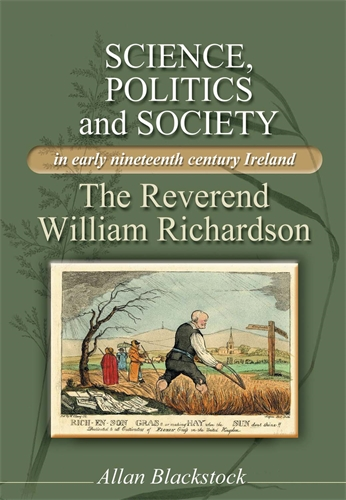 Science, politics and society in early nineteenth-century Ireland