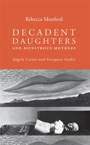 Decadent daughters and monstrous mothers