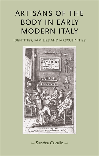 Artisans of the body in early modern Italy