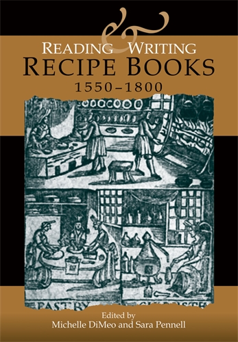 Reading and writing recipe books, 1550–1800