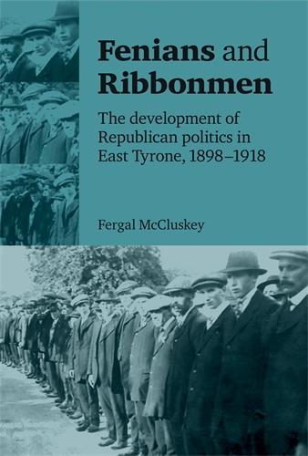 Fenians and Ribbonmen