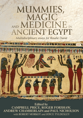 Mummies, magic and medicine in ancient Egypt